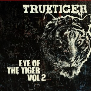 True Tiger   Eye Of The Tiger Vol.2 (Free EP)