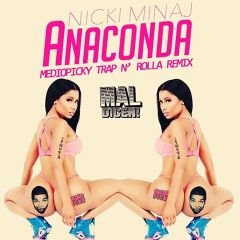 Anaconda 400x400 Nicky Minaj  Anaconda (Mediopicky RMX)