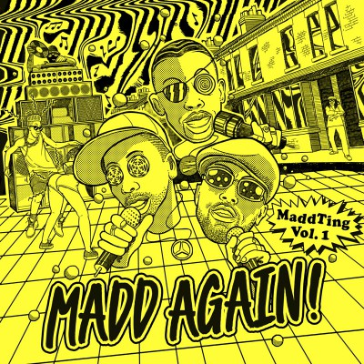 Madd Ting by Mad Again!