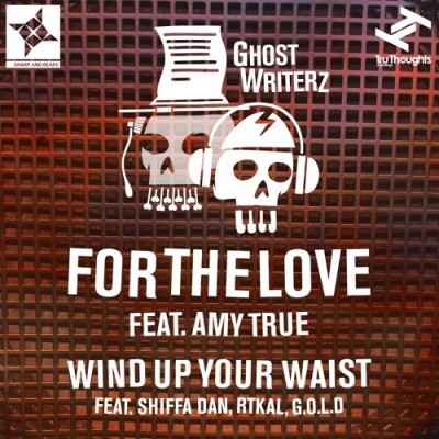 Ghost Writerz – For The Love feat. Amy True