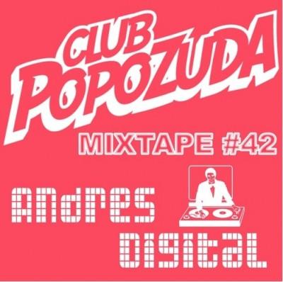 Club Popozuda Mixtape #42 – Andrés Digital