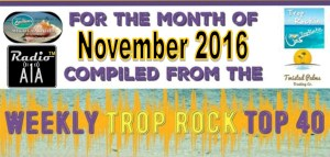 Trop Rock Top 40 – Nov. 2016 by Radio A1A