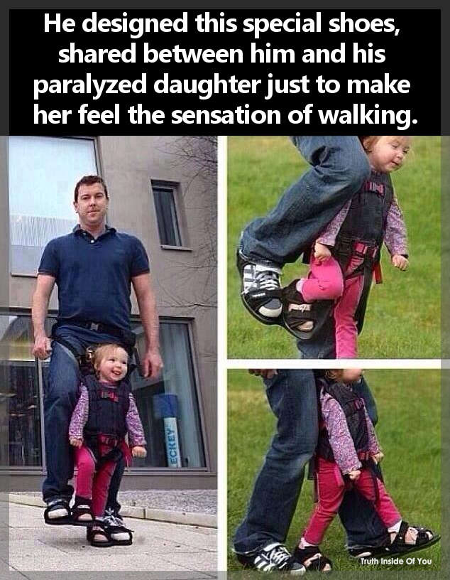 He designed this special shoes, shared between him and his paralyzed daughter just to make her feel the sensation of walking.