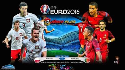 Poland Vs Portugal UEFA EURO 2016 Quarterfinal Match Preview, Lineups, Highlights, Broadcaster ...