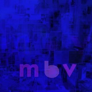 My Bloody Valentineが22年ぶりのニューアルバムリリース!しかもオフィシャルサイト直販のみ!!