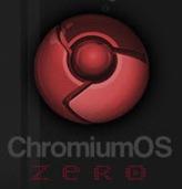ChromiumOS Zero
