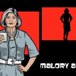 "ARCHER: ""Malory Archer"" as voiced by Jessica Walter"