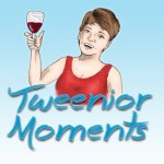 www.TweeniorMoments.com