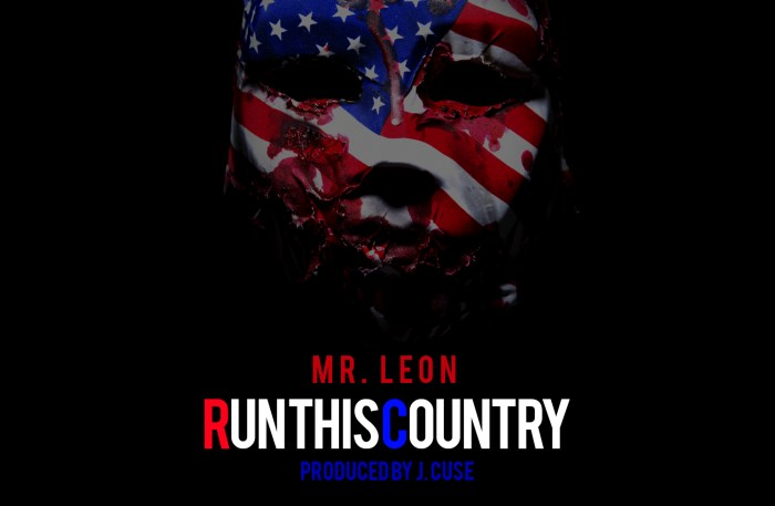mr_leon__run_this_country