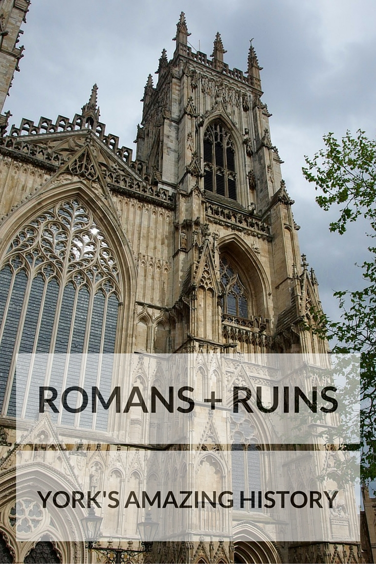 Romans + Ruins - Exploring York's Amazing History - Two Feet, One World