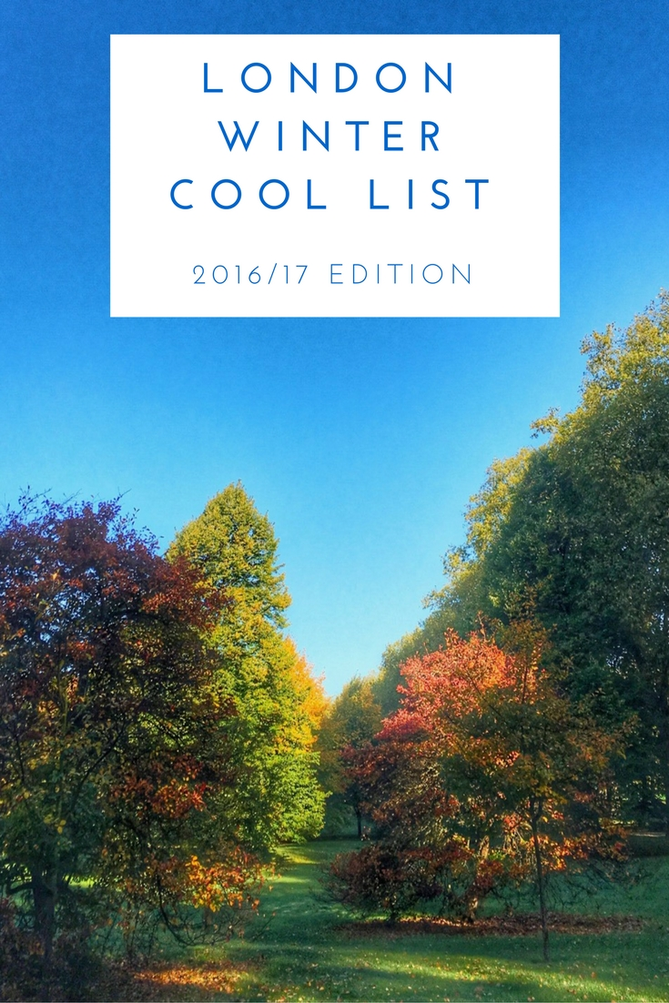 London Winter Cool List 16/17