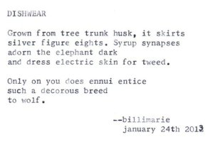 """""""Grown from tree trunk husk, it skirts silver figure eights"""""""
