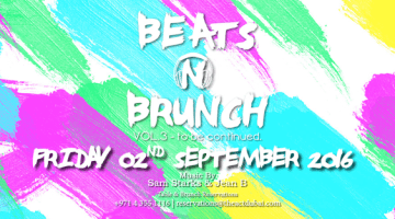 """Catch The 3rd Volume of """"Beats N Brunch""""@ The Act Dubai"""