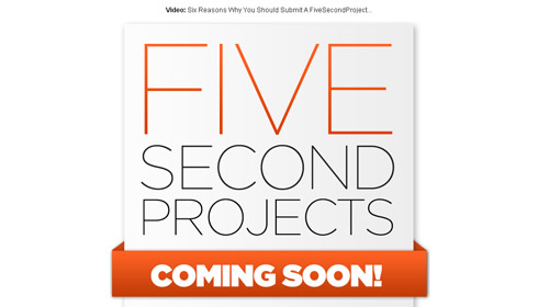 five second projects