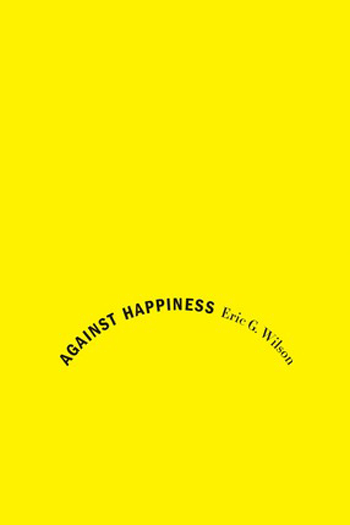 Beautiful Book Covers - Against Happiness