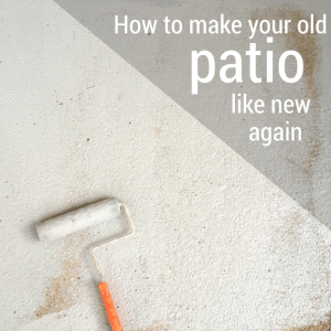How to Make Your Patio Look New Again for Less Than $100