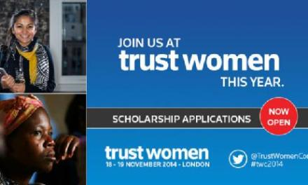 Last chance to apply for a Trust Women scholarship, deadline: 6th July 2014