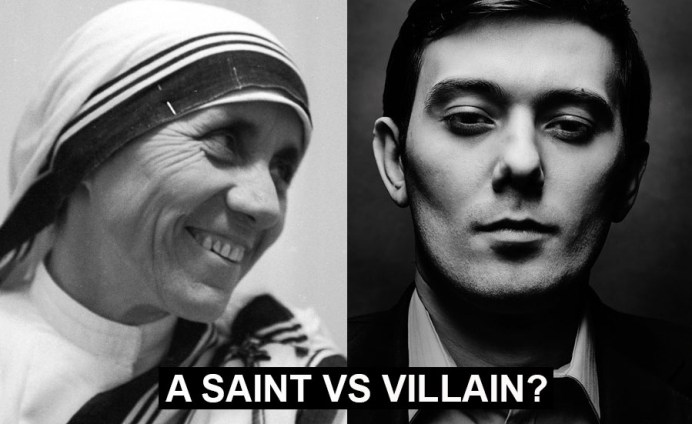 A poll: Mother Teresa vs Martin Shkreli