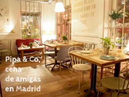 Dónde organizar una cena con amigas en Madrid Pipa & Co