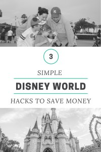 3 Simple Disney World Vacation Hacks To Save Money