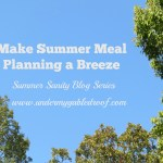 Keep your Summer Sanity with a Summer Meal Plan