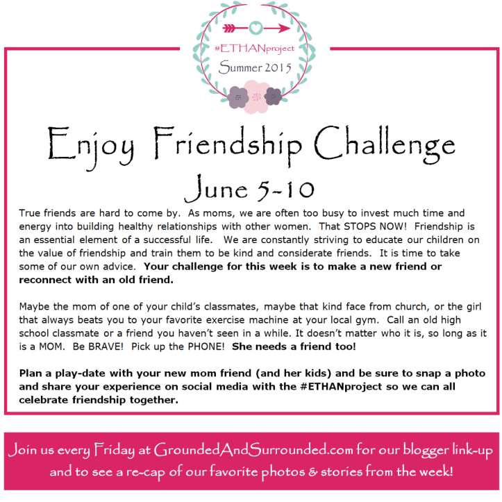 How do you enjoy time with friends?  As busy moms, we have to make intentional plans to have fun time with our friends.Come check out the #ETHANproject and get ideas and inspiration for spending time with your friends in this busy world!