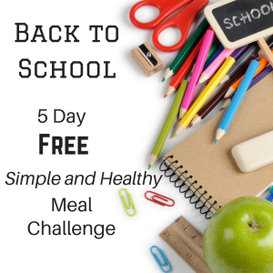5 Day Free Simple and Healthy Meal Plan Challenge