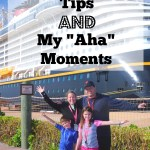My Tried and True Disney Cruise Tips and Aha Moments