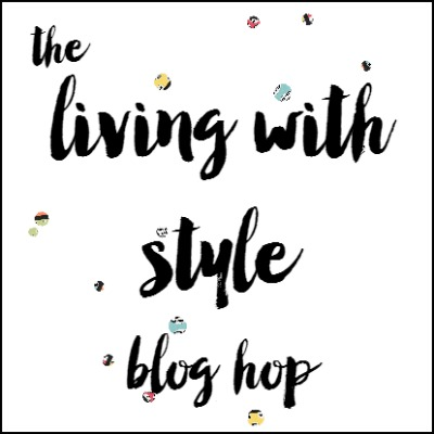 Welcome to our February Living with Style Blog Hop-It's almost time for Spring