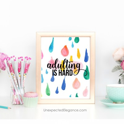 Adulting is HARD- Free Printable