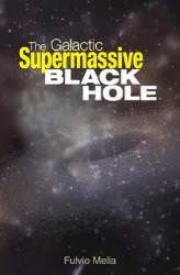 The Galactic Black Hole
