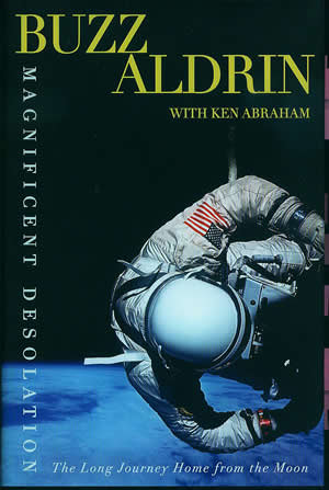 Magnificent Desolation, the new autobiography by Buzz Aldrin