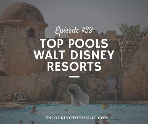 top pools walt disney resorts