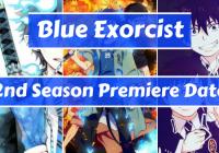 Blue Exorcist Kyoto Impure King Arc Premiere Date Announced!