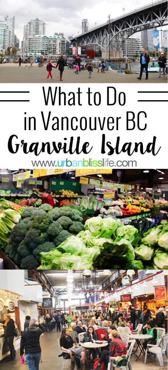 What to Do in Vancouver BC: Granville Island