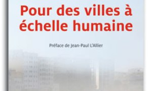 Pour des villes  l&#039;chelle humaine