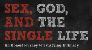 Sex, God, Single
