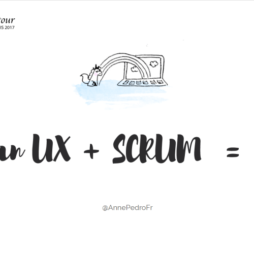 Lean UX + Scrum à l'Agile Tour Paris 2017
