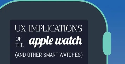 UXB-UX-Implications-of-the-Apple-Watch
