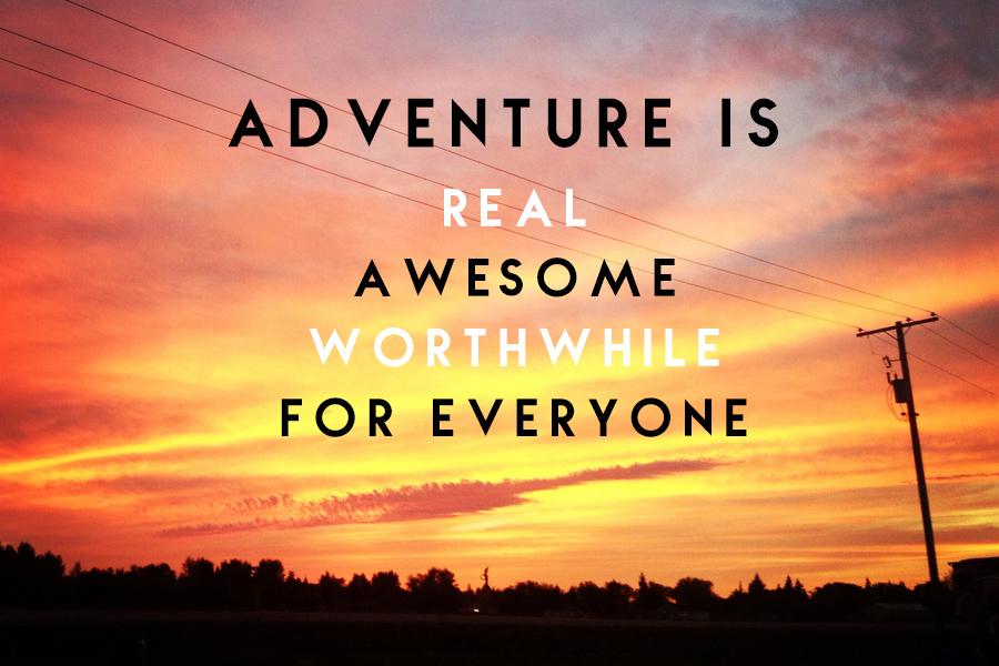 2014-06-18-adventureis.jpg