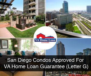 San Diego Condos Approved For Military VA Home Loan Guarantee Letter G