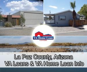 La Paz County, Arizona VA Home Loan & Real Estate Info