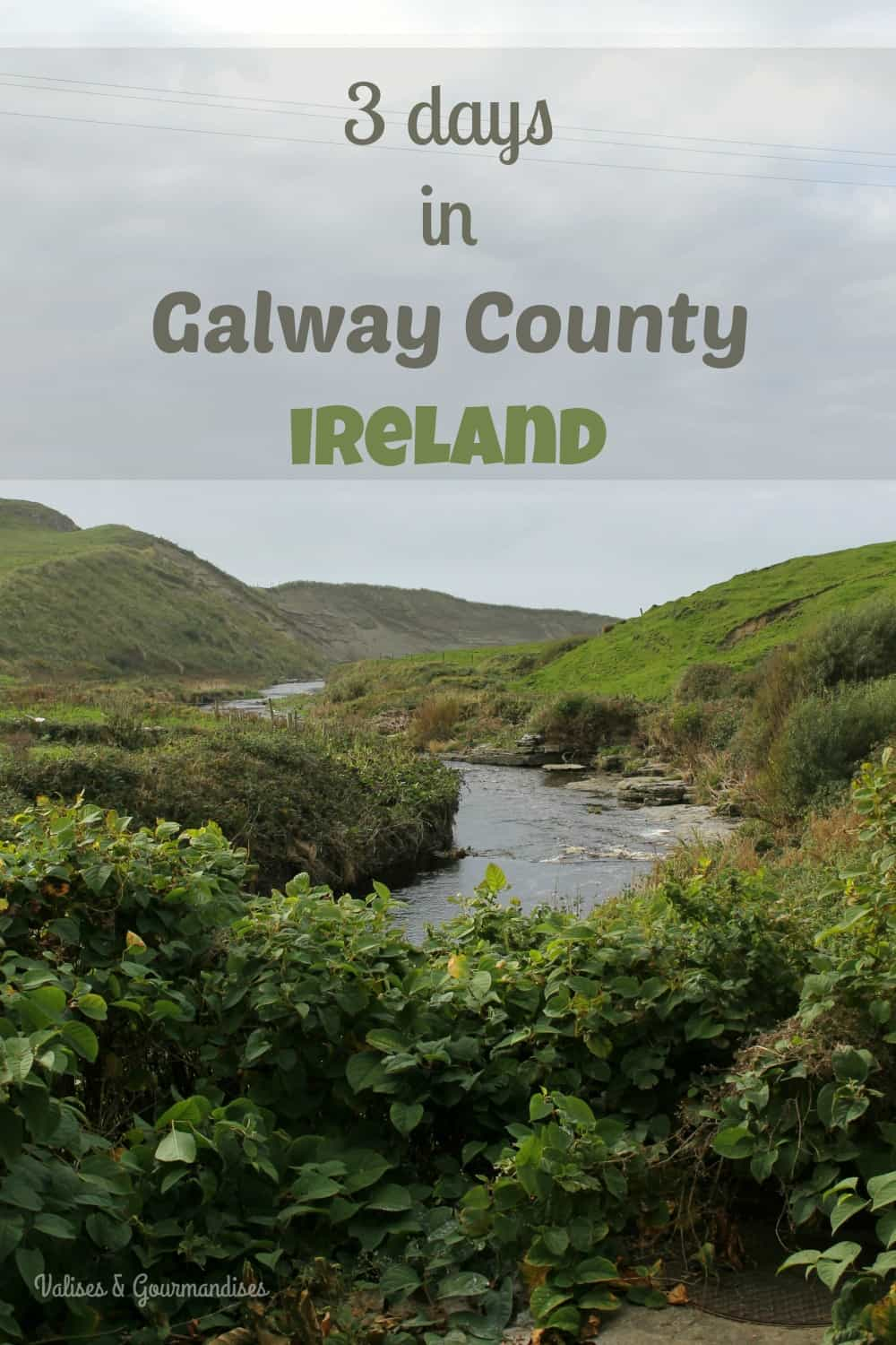 Daytrip from Galway County, Ireland