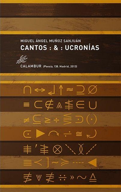 cantos-y-ucronias-miguel-angel-munoz-sanjuan