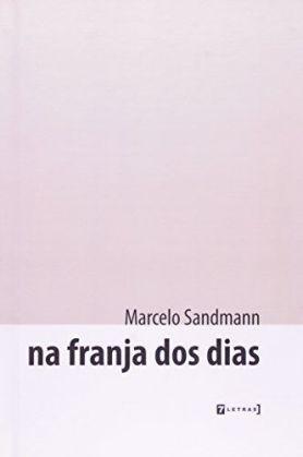 na-franja-dos-dias-de-marcelo-sandmann-7-letras-D_NQ_NP_753940-MLA26500332579_122017-F