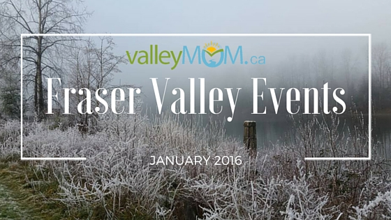 Upcoming Events in the Fraser Valley for January