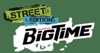 Bigtime Street Edition