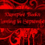 Vampire Books Coming September 2011