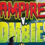 Vampires v. Zombies Video Game Coming Soon