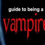 Guide to Being a Vampire